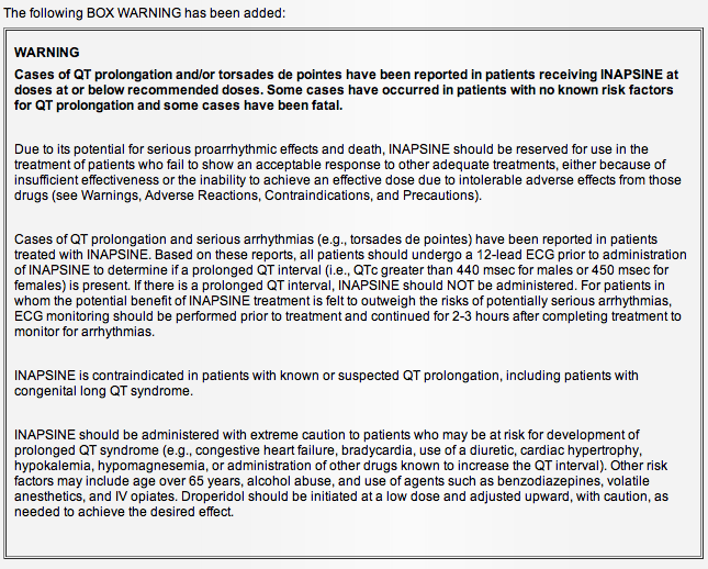 FDA's actual black box warning for droperidol (brand name Inapsine)
